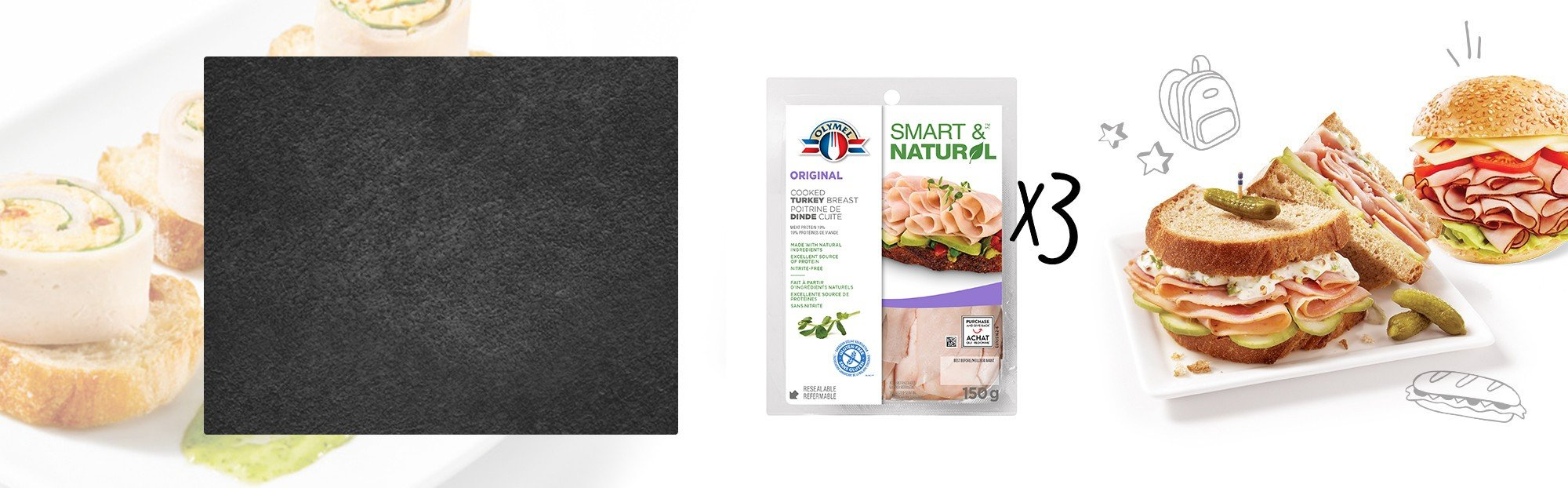 Poitrine de dindon cuite émincé Olymel Smart & Naturel - Trio Pack