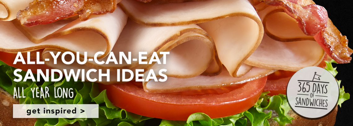 All-You-Can-Eat Sandwich Ideas